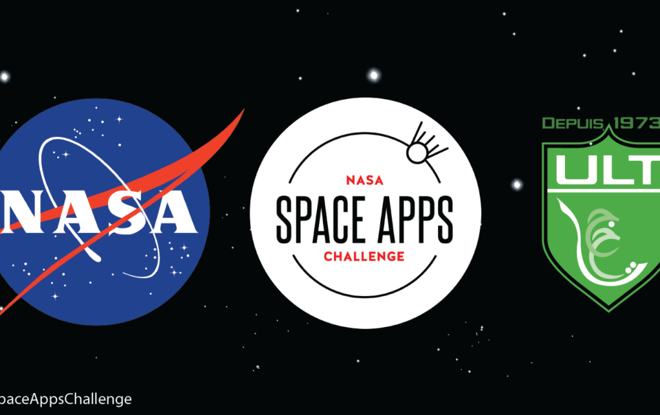 NASA : L'UNIVERSITÉ ULT retenue pour abriter NASA International Space Apps Challenge